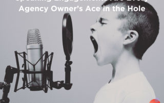 Speaking Engagements-Are-Every-Agency-Owner's-Ace-in-the-Hole